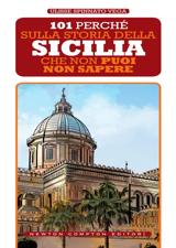 101 perché sulla storia della Sicilia