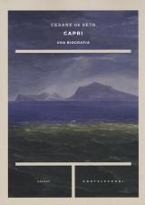 Capri. Una biografia
