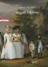 Sugar Money di Jane Harris